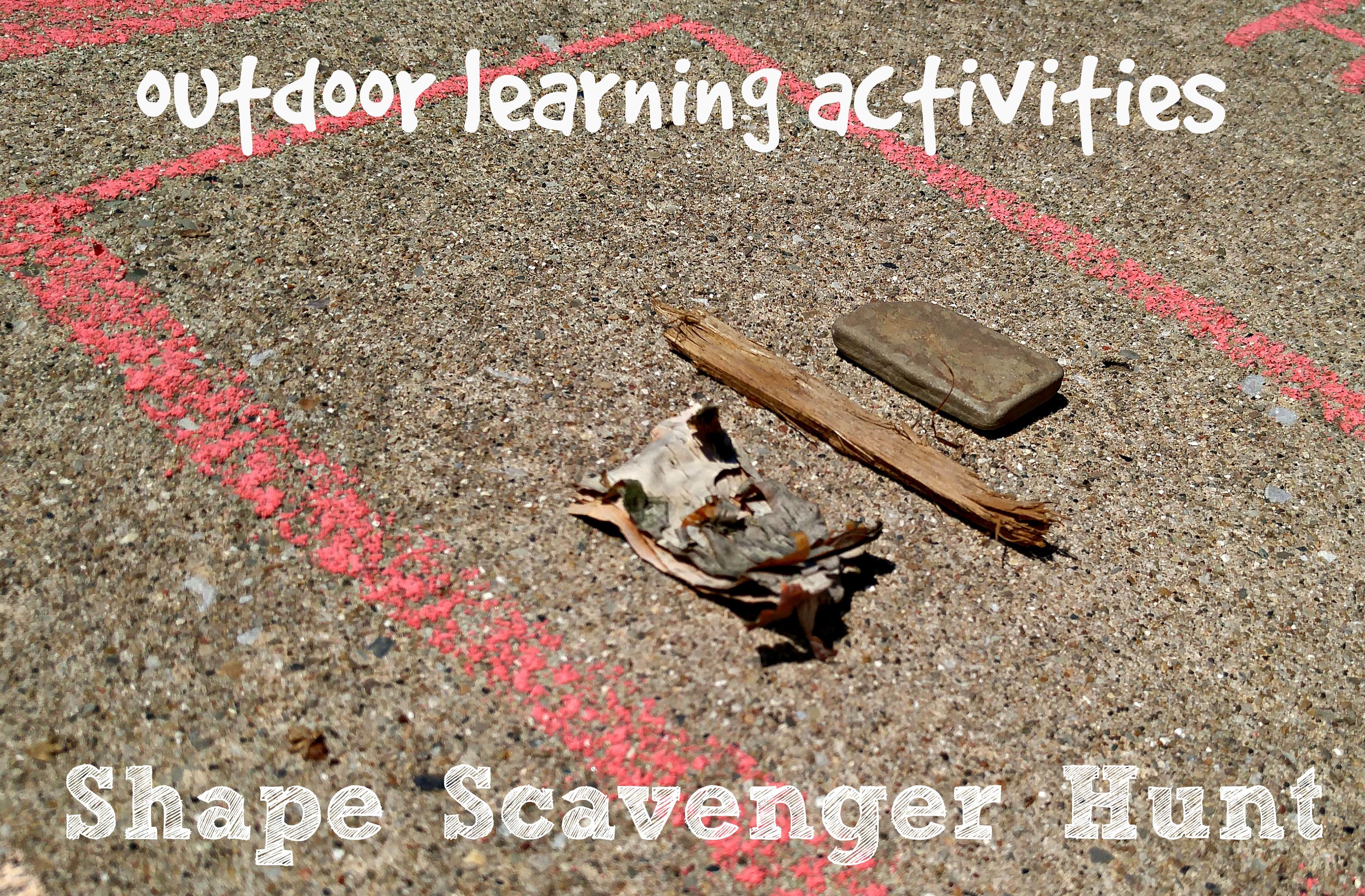 Outdoor Learning Activities Shape Scavenger Hunt
