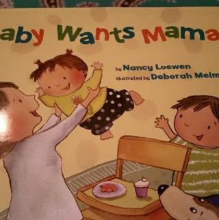 Baby Wants Mama- Cute Toddler Book