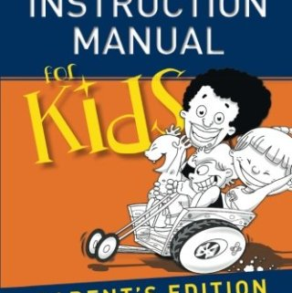 The Instruction Manual Parents Have Been Waiting For