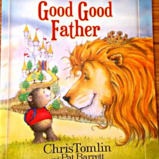 Good Good Father is a perfect book for every child!