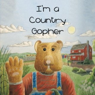 I'm a Country Gopher Family Story