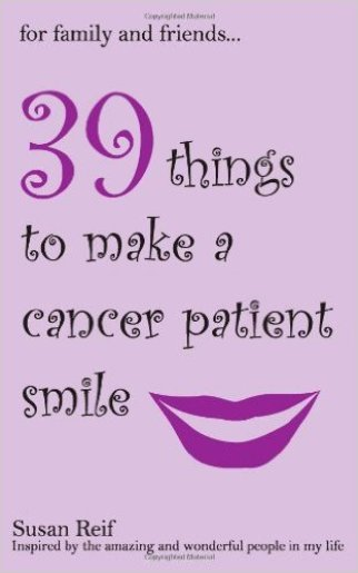 39 things to make cancer patient smile