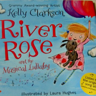 Kelly Clarkson- River Rose Children's Book