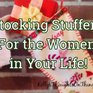 Stocking Stuffers for the Women in your LIFE!