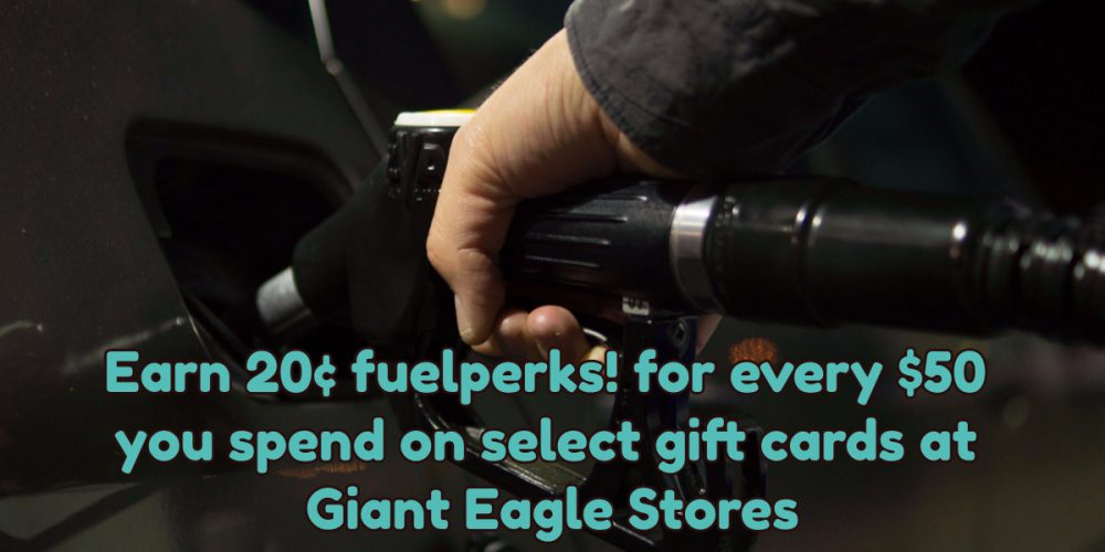 Earn 20 cents in fuelperks for every $50 you spend on select gift cards at Giant Eagle