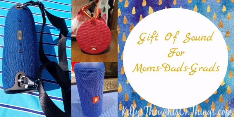 Give the GIFT of Sound: Moms-Dads-Grads JBL Bluetooth Speakers