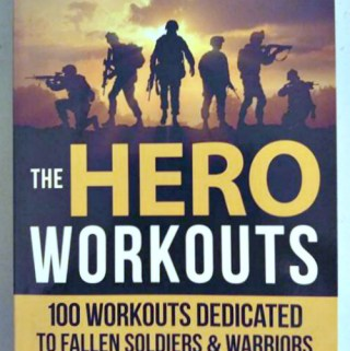 The Hero Workouts: A Tribute To Courage And Sacrifice