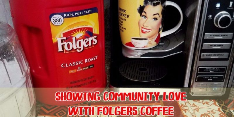 Showing Community Love with Folgers Coffee