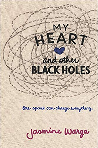 My Heart and Other Black Holes book cover