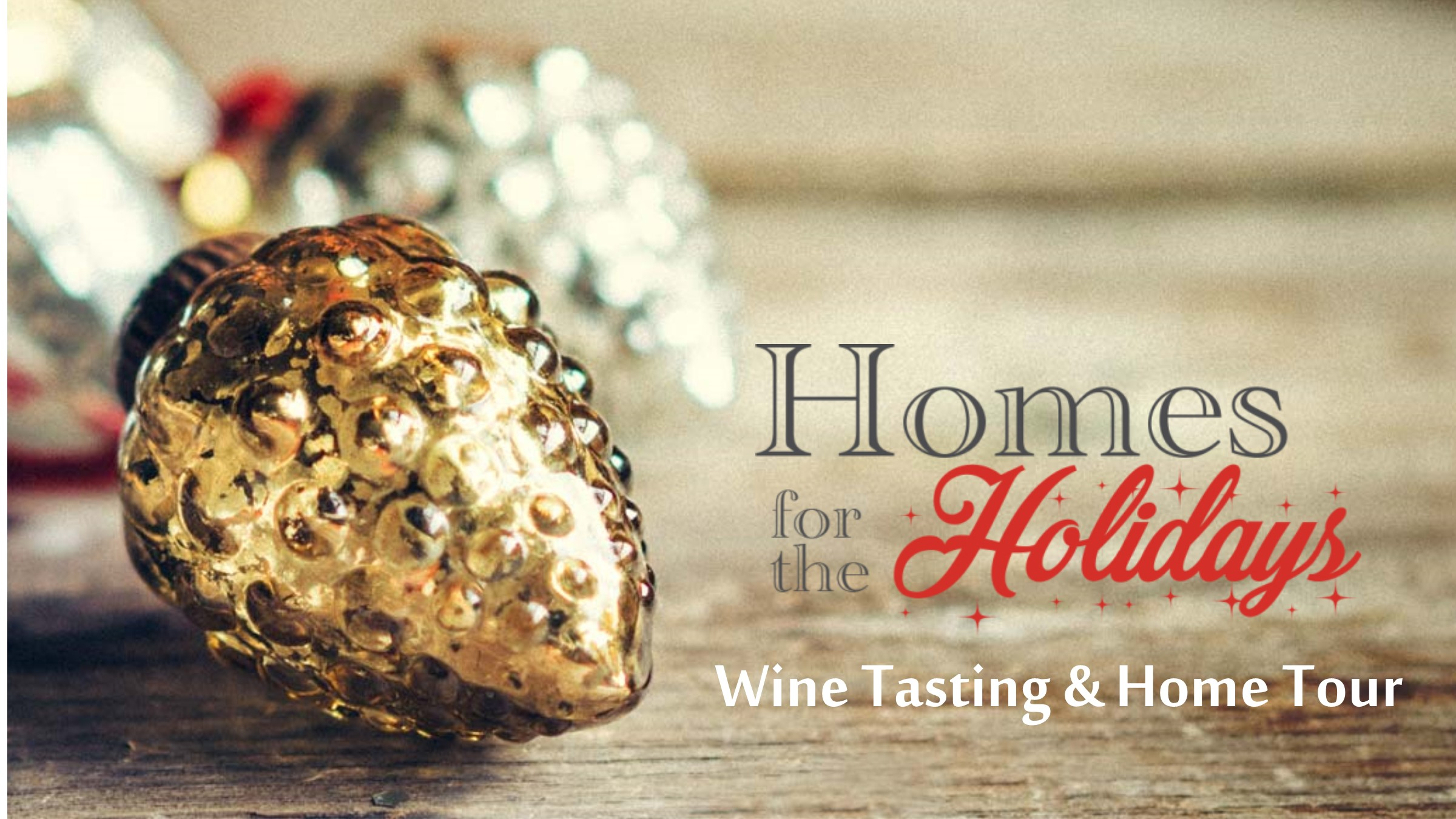 Homes for the Holidays Kelowna