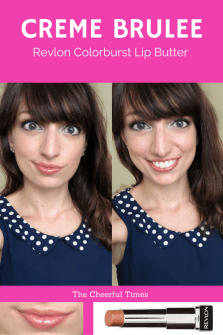 Creme Brulee - Revlon Colorburst Lip Butter drugstore lipstick review   The Cheerful Times