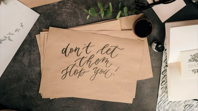 paper that says don't let them stop you