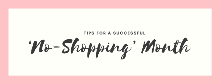 Tips for a Successful 'No-Shopping' Month