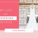 My List of Wedding Details