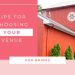 Tips for Choosing the Perfect Venue