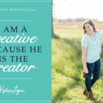 I'm a Creative because He's the Creator