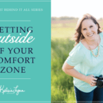 Getting Outside of Your Comfort Zone