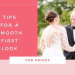 Tips for a Smooth First Look