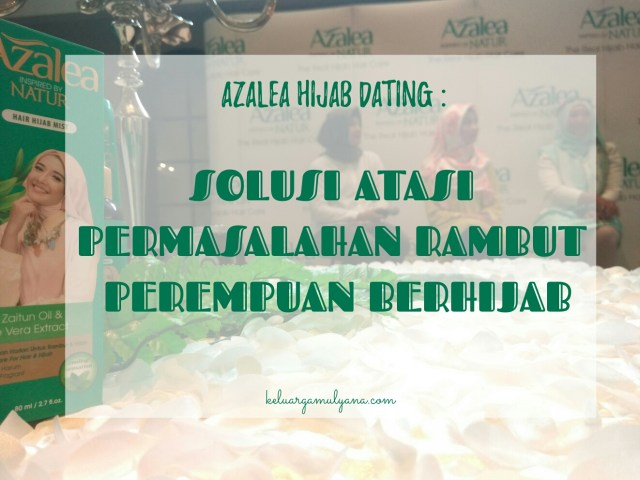 Azalea Hijab Dating report
