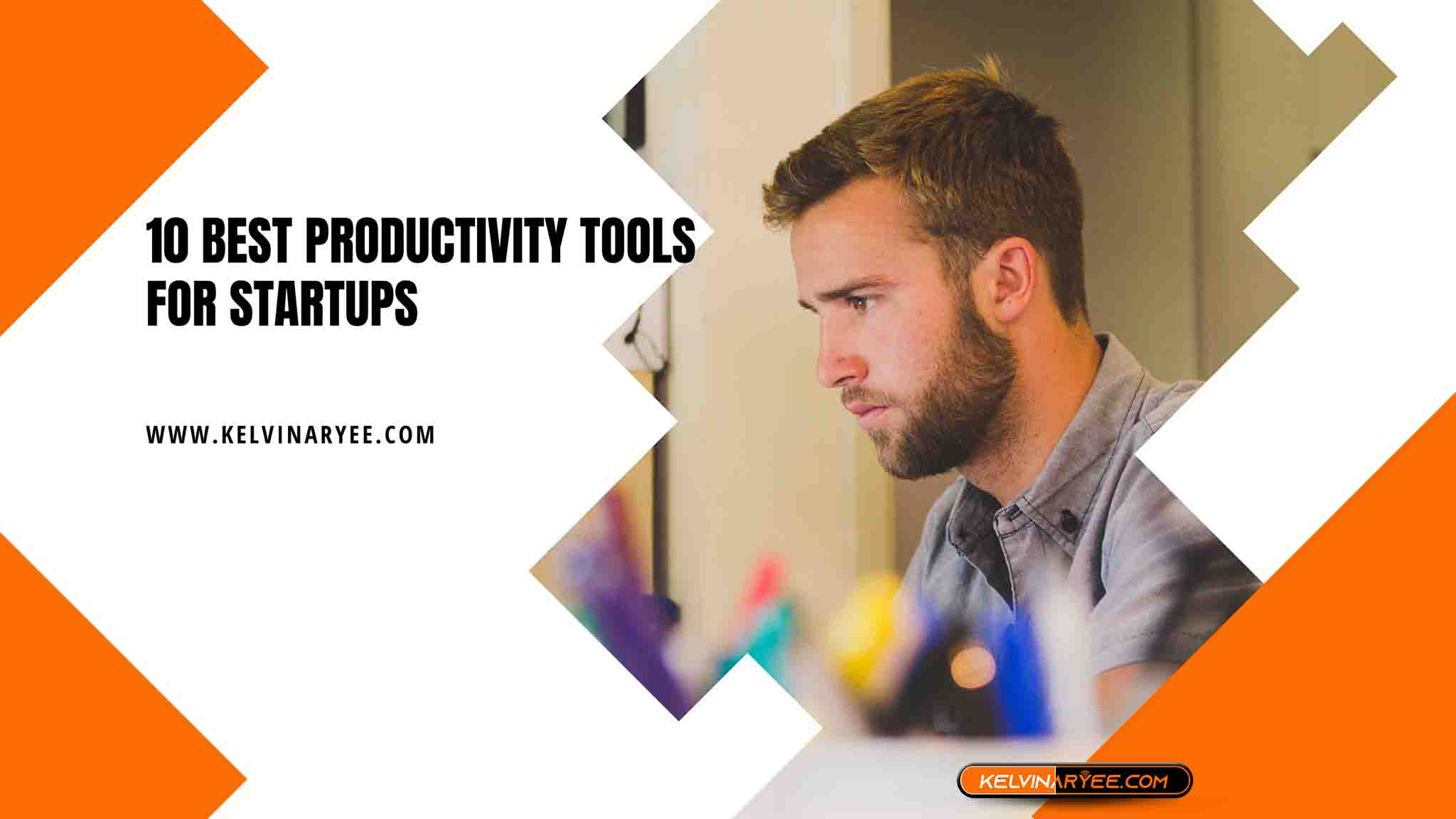 Read more about the article 10 Best Productivity Tools for Startups