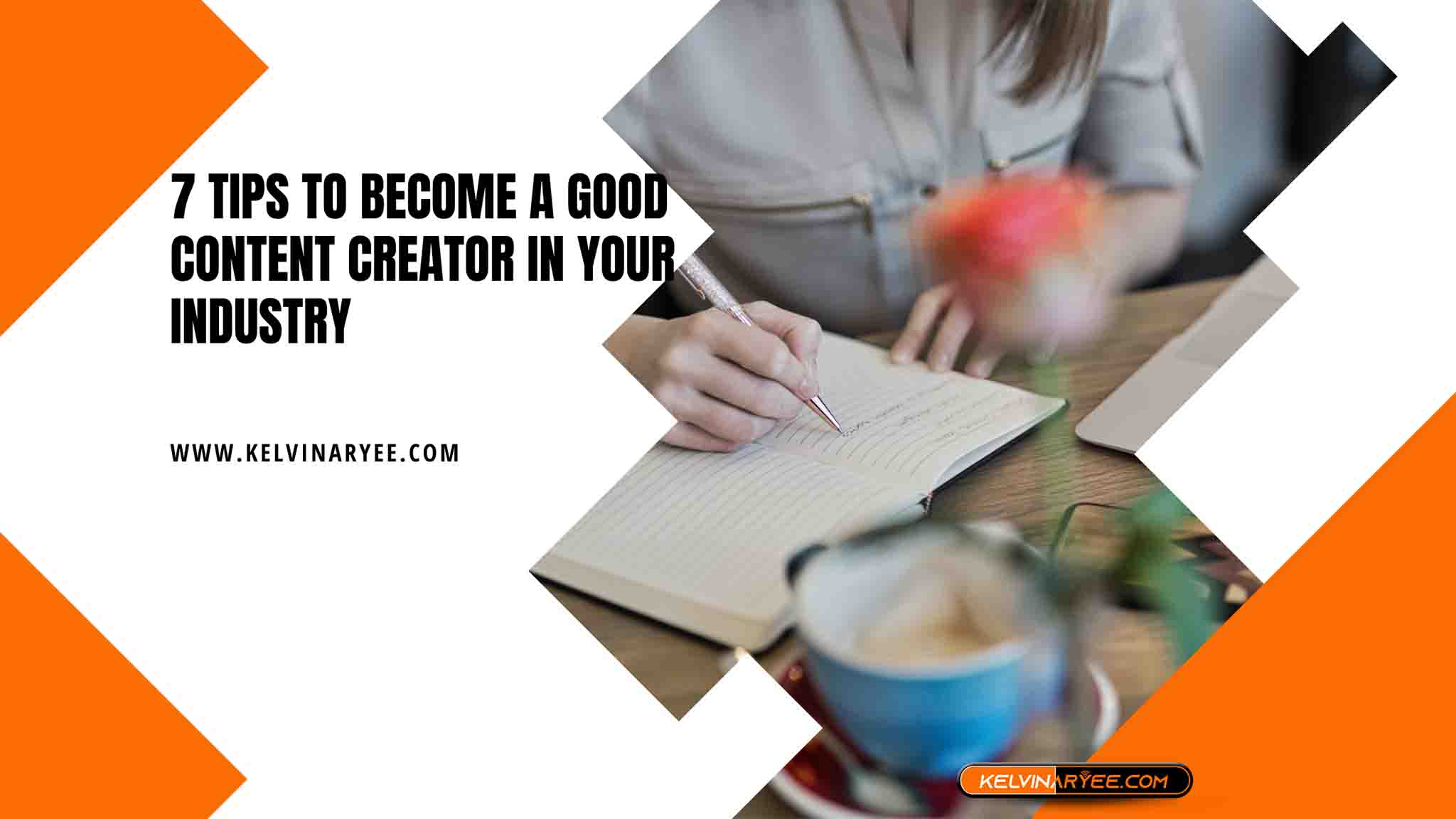 You are currently viewing 7 Tips To Become A Good Content Creator In Your Industry