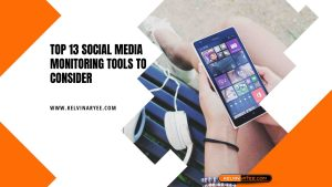 Read more about the article Top 13 Social Media Monitoring Tools To Consider