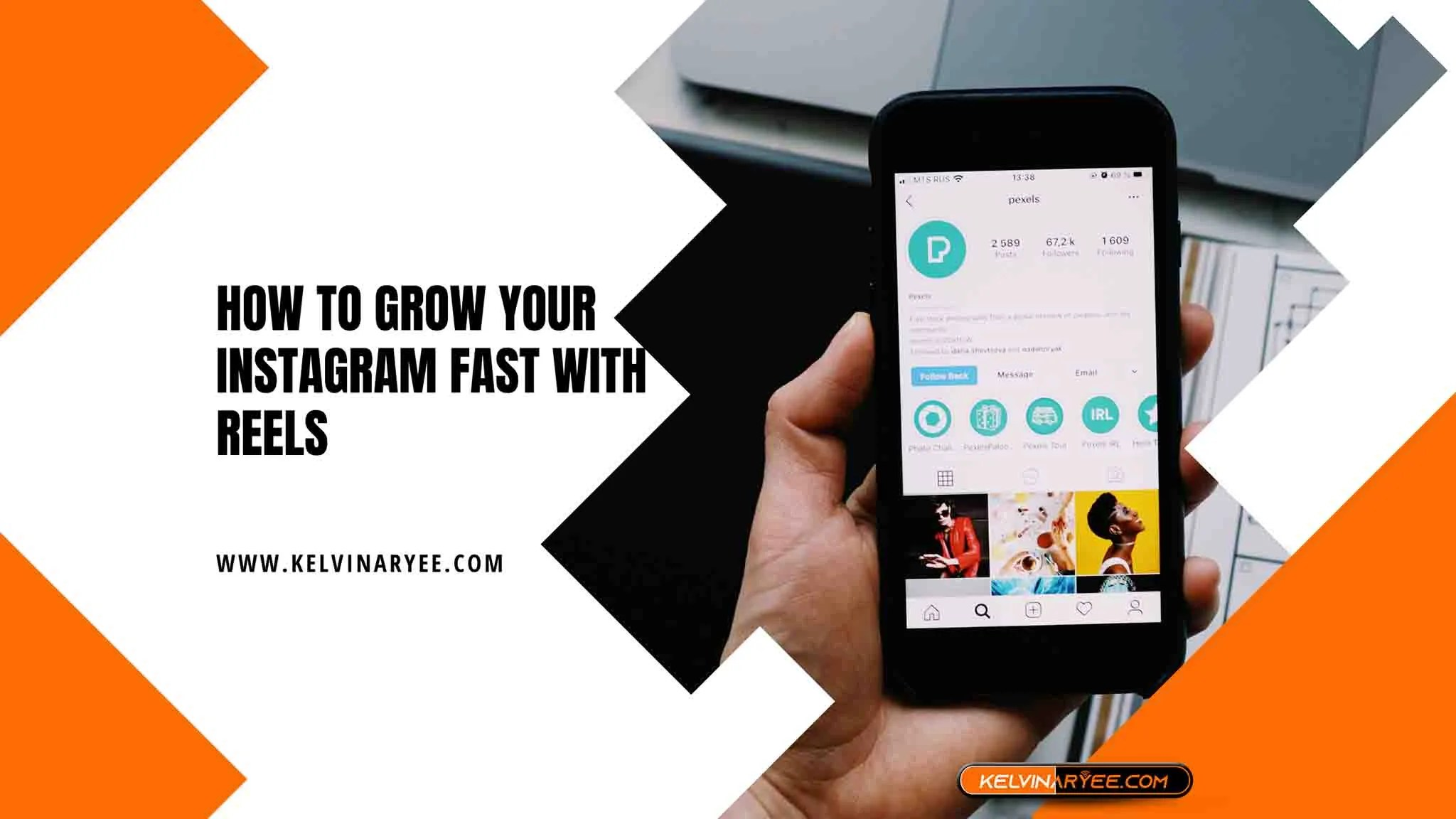 You are currently viewing How to Grow Your Instagram Fast with Reels