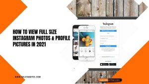 How To View Full Size Instagram Photos & Profile Pictures In 2021