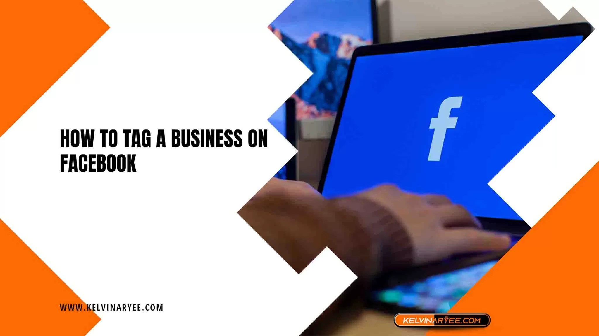 Read more about the article How To Tag a Business on Facebook