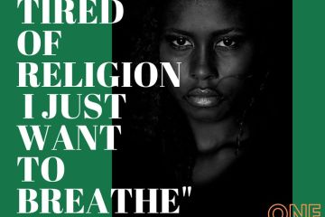 I Am Tired of Religion (Part 1)