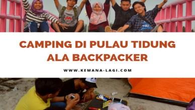 Camping Di Pulau Tidung ala backpacker