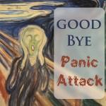 Good-bye Panic Attack
