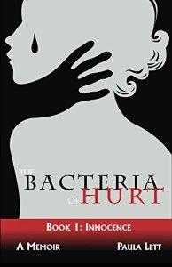 paula lett, bacteria of hurt
