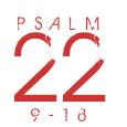 Psalm22-9-18