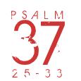 Psalm37-25-33