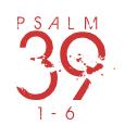 Psalm39-1-6