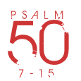 Psalm50-7-15