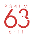 Psalm 63-6-11