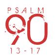 Psalm90-13-17