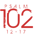 Psalm102-12-17