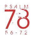 Psalm78-56-72