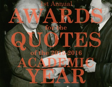 1st Annual Awards for Quotes of the Academic Year