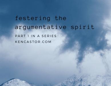 Festering the Argumentative Spirit