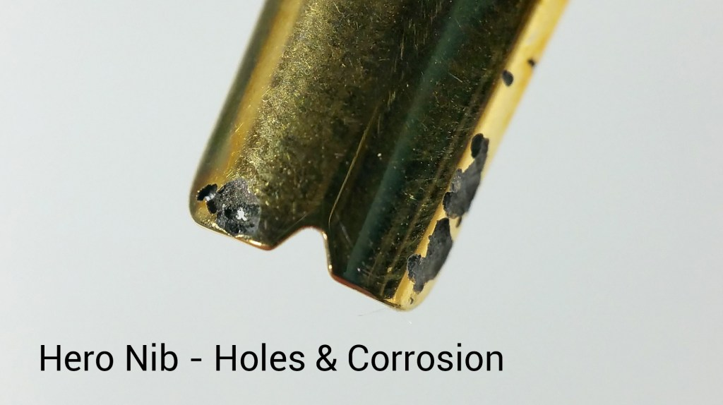 Corrosion and Holes in a Hero Fountain Pen Nib, Caused by Organics Studio Aristotle Iron Gall Ink