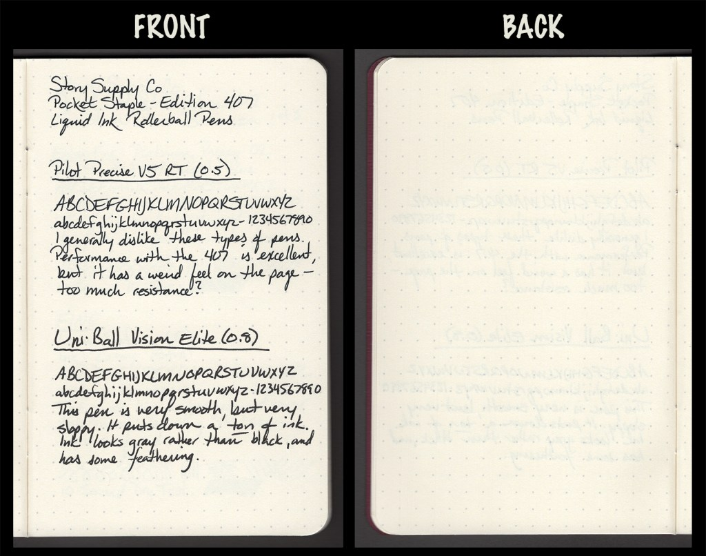 This image shows the front and back of a page in a Story Supply Co. Edition 407, showing writing samples and any effect on the back side of the page. Two liquid ink rollerball pens: Pilot Precise V5 RT (0.5) and Uniball Vision Elite (0.8)