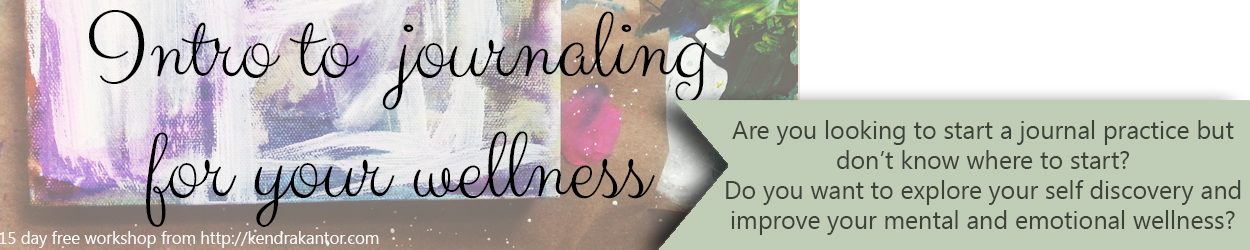 Intro to Journaling For Your Wellness from Kendra Kantor