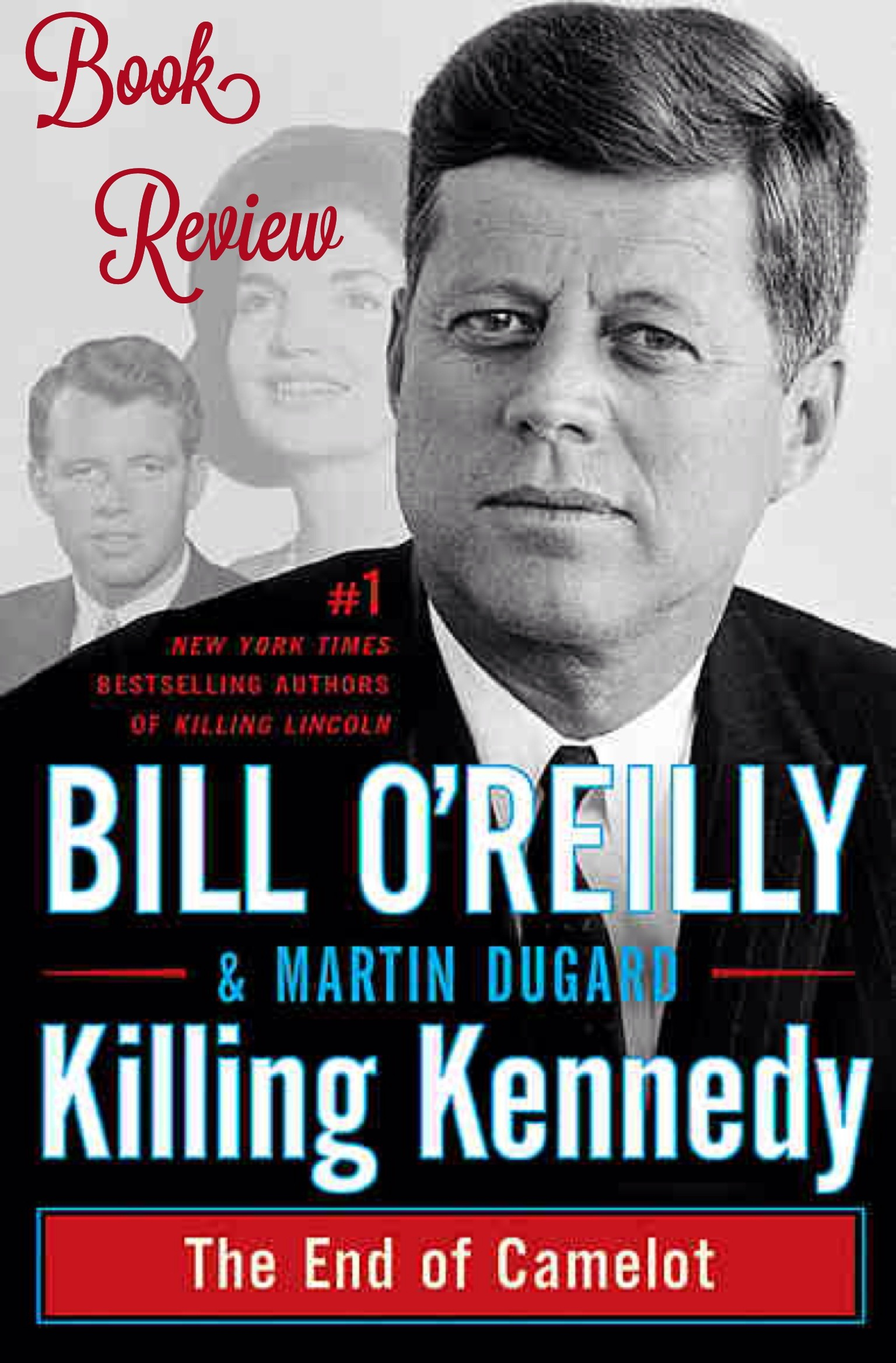 Killing Kennedy // Book Review