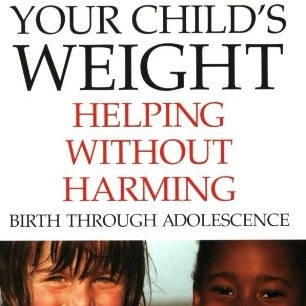 Your Child's Weight: Helping Without Harming // Book Review