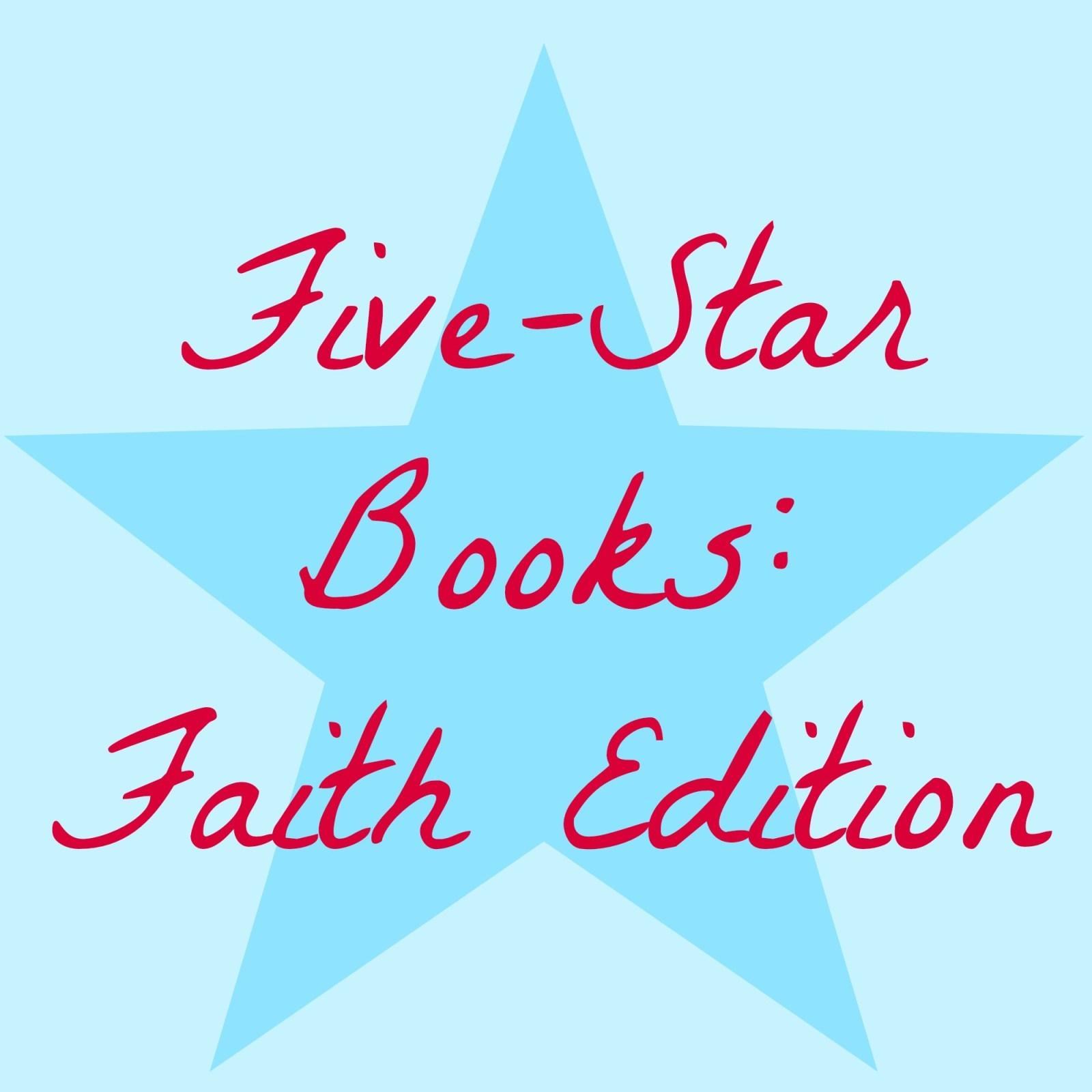Five Star Books: Faith Edition