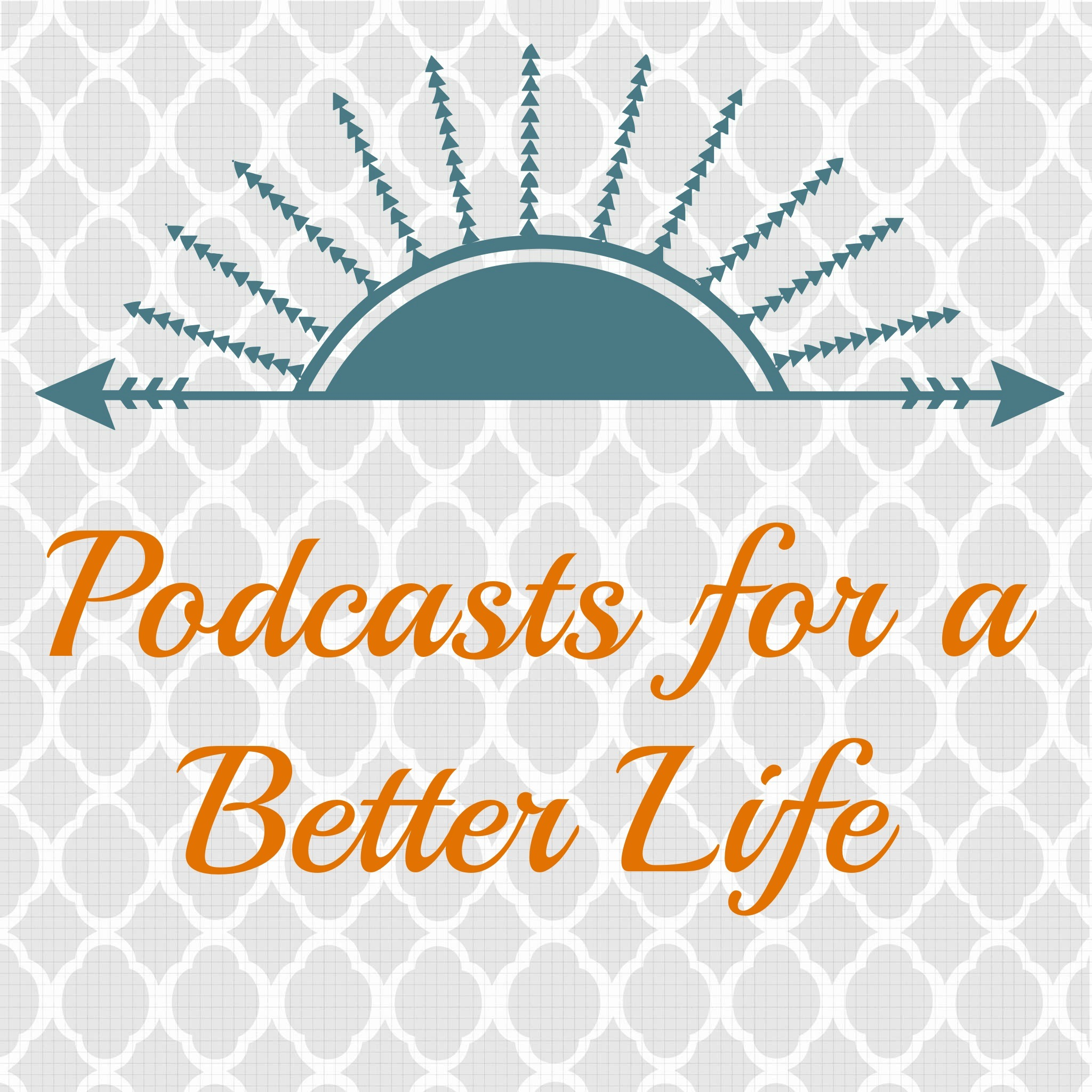 In the Spotlight: Podcasts for a Better Life